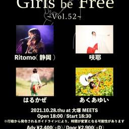 10/28「Girls be Free ~Vol.52~」