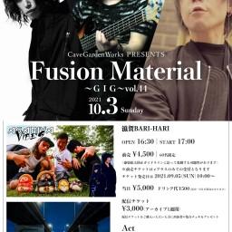 10/3『Fusion Material~GIG~vol.44』